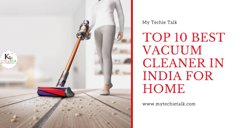 which is the best vacuum cleaner for home in india